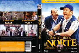 Escena y cartel de película Bienvenidos al Norte