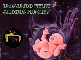 Portada del libro Un mundo feliz, de Aldoux Huxley con dibujo de bebé en burbuja