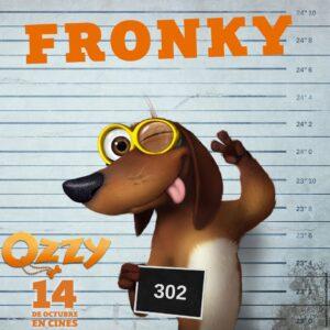 Imagen de Fronky con su nombre , personaje de la pelicula Ozzy