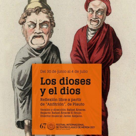 Monólogo de Rafaél Álvarez, El Brujo, Los Dioses y Dios, representado en el Festival de Mérida 2021